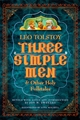 Three Simple Men and Other Holy Folktales