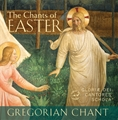 Chants of Easter by Gloria Dei Cantores Schola