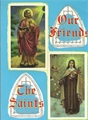 Our Friends the Saints - Paperback