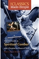 The Classics Made Simple: The Spiritual Combat