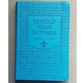 Behold Your Mother Gift Edition Prayerbook