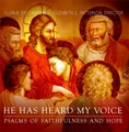 He Has Heard My Voice - Psalms of Faithfulness and Hope