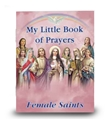 My Little Book of Prayers- Female Saints