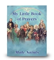 My Little Book of Prayers- Male Saints
