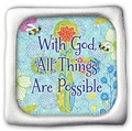 All Things are Possible Fridge Magnet