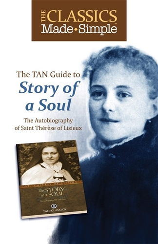 The Classics Made Simple: The Story of a Soul