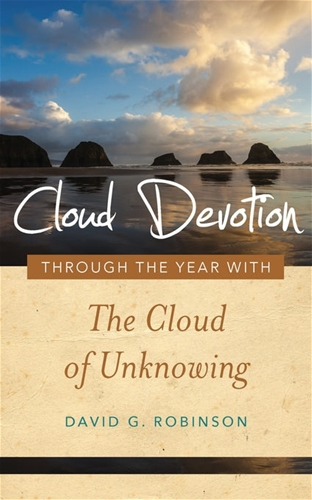 Cloud Devotion - Through the Year with the Cloud of Unknowing