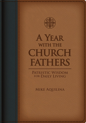 A Year with the Church Fathers (Premium UltraSoft)
